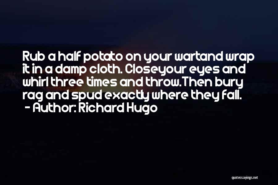 Spud 3 Quotes By Richard Hugo