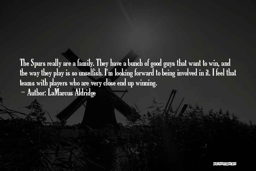 Spurs Win Quotes By LaMarcus Aldridge