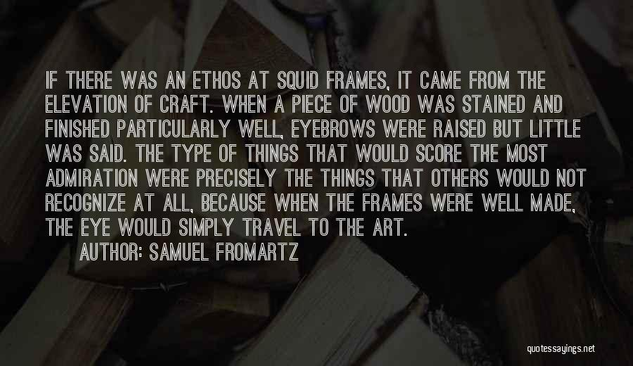 Squid Wood Quotes By Samuel Fromartz