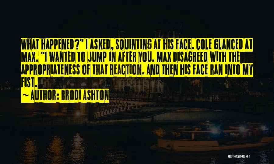 Squinting Quotes By Brodi Ashton