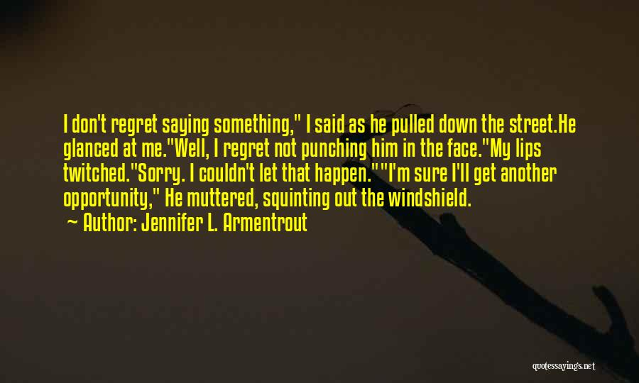 Squinting Quotes By Jennifer L. Armentrout