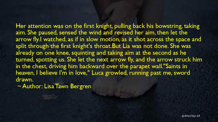 Squinting Quotes By Lisa Tawn Bergren