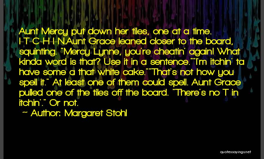 Squinting Quotes By Margaret Stohl