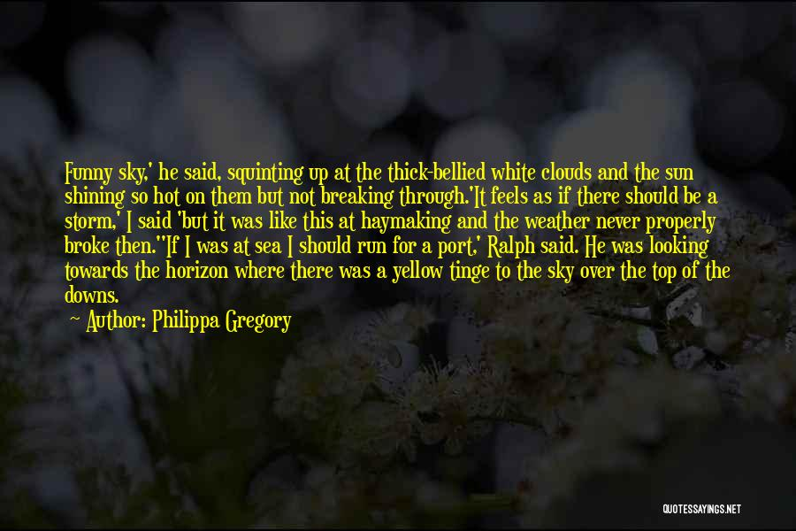 Squinting Quotes By Philippa Gregory