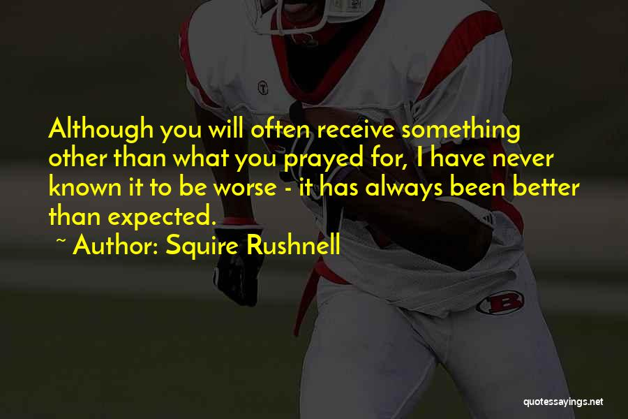 Squire Rushnell Quotes 2204911