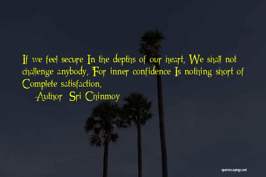 Sri Chinmoy Quotes 1022487