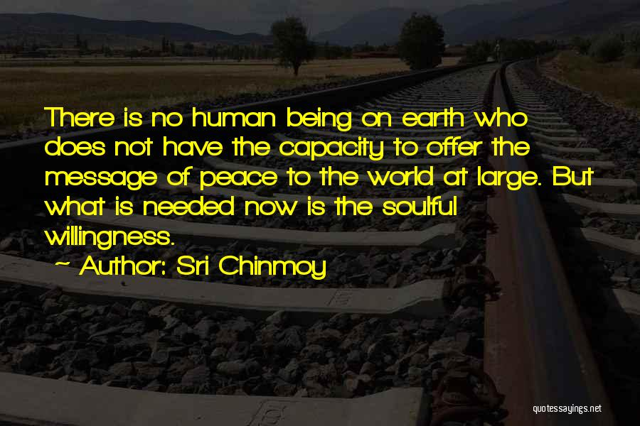 Sri Chinmoy Quotes 1109467