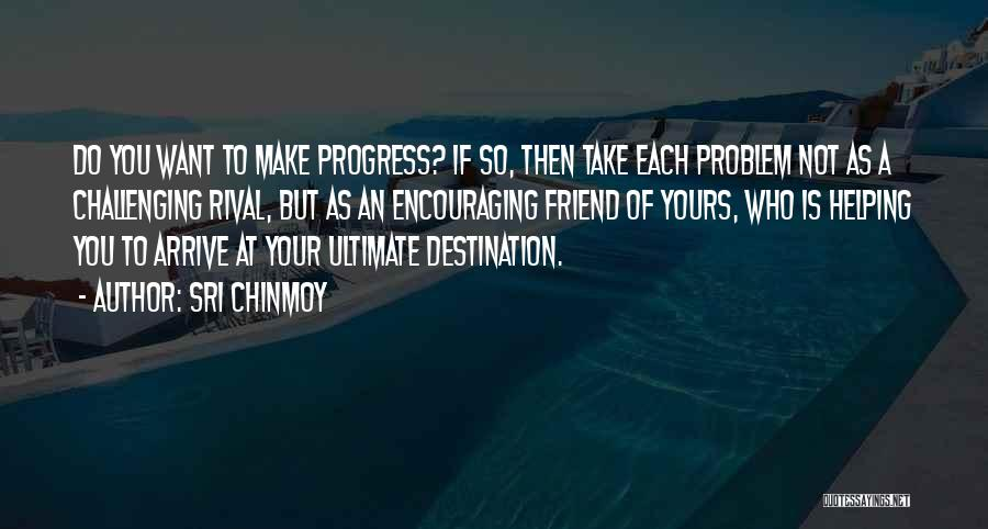 Sri Chinmoy Quotes 1296534
