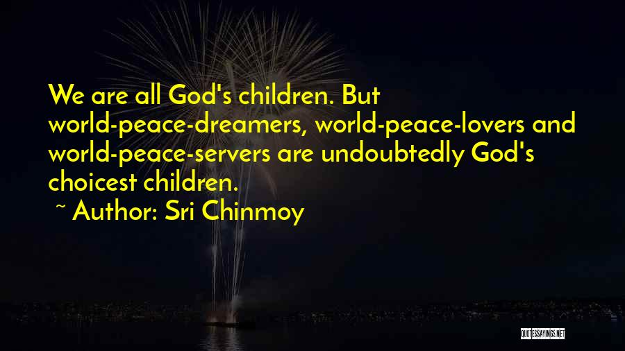 Sri Chinmoy Quotes 2136263