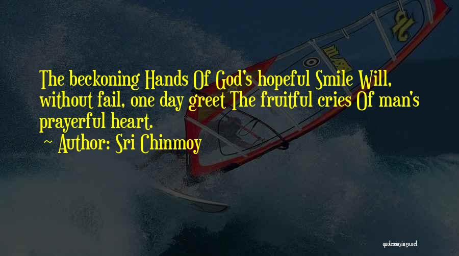 Sri Chinmoy Quotes 378525