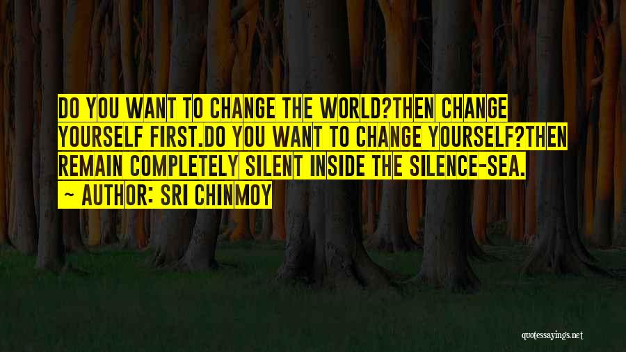 Sri Chinmoy Quotes 465099