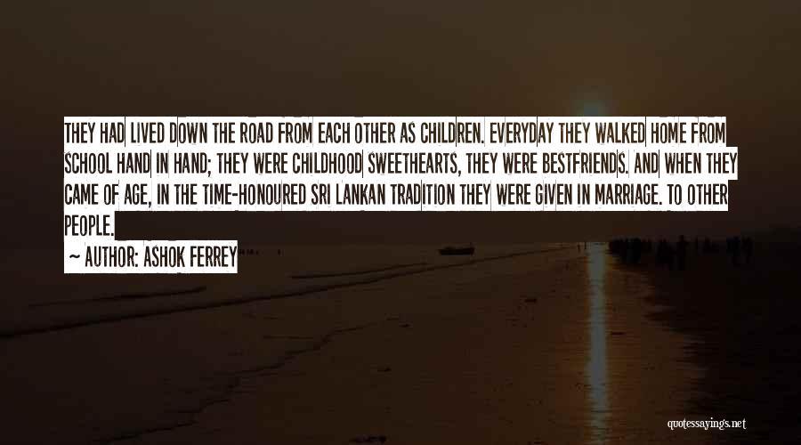 Sri Lankan Quotes By Ashok Ferrey