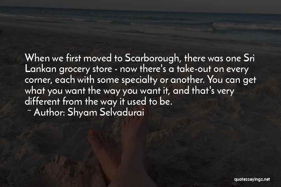 Sri Lankan Quotes By Shyam Selvadurai