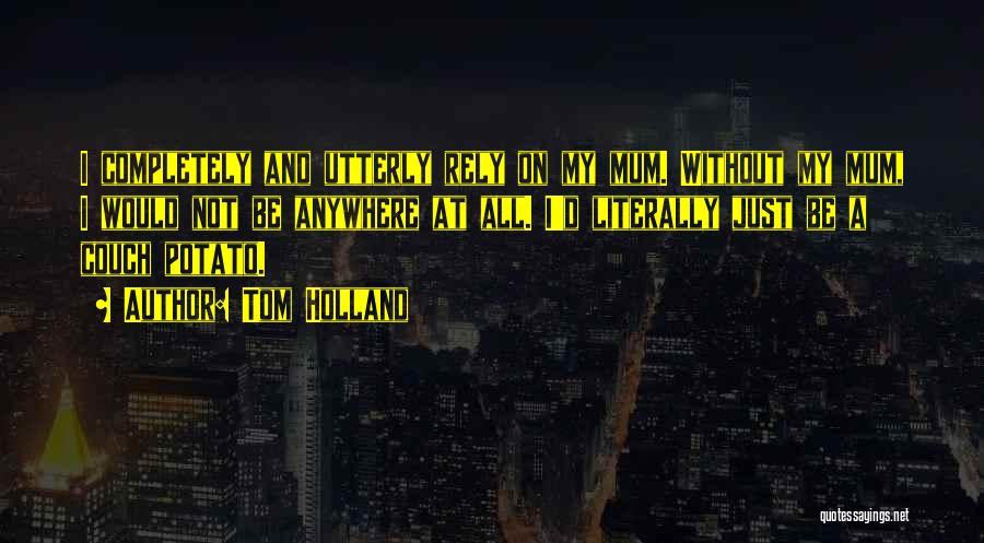 Sri Rama Navami Telugu Quotes By Tom Holland