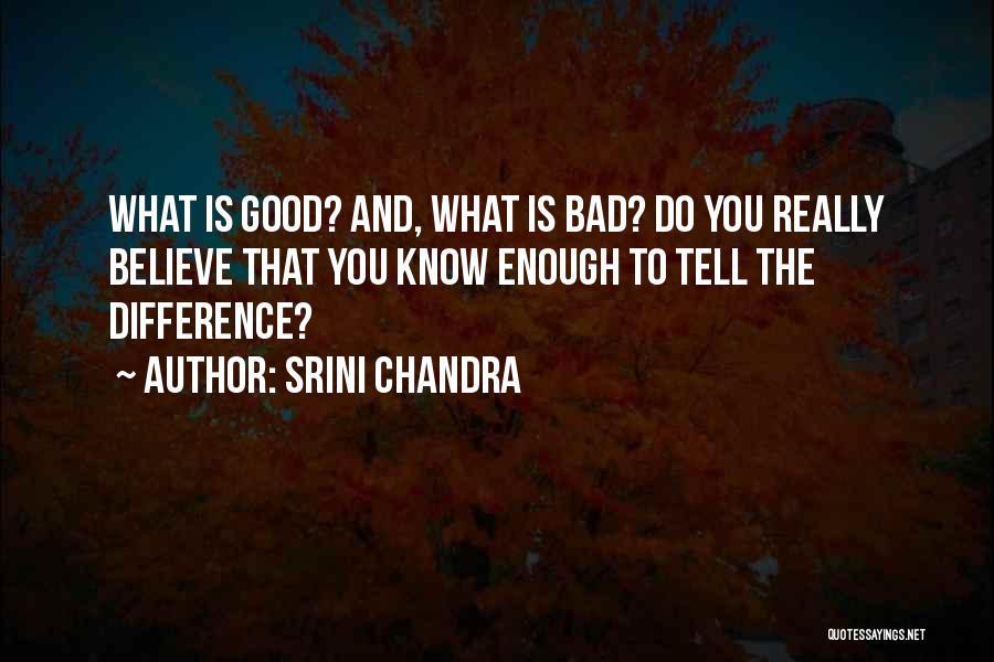 Srini Chandra Quotes 1581378