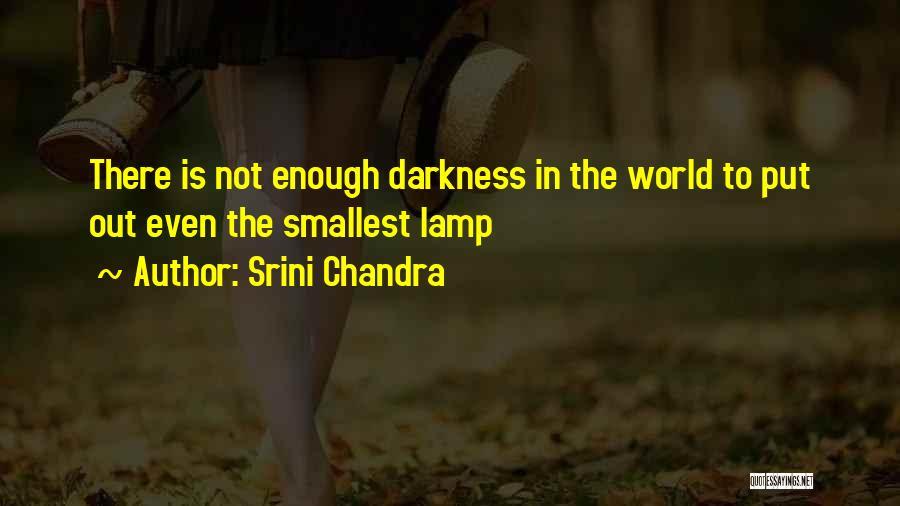 Srini Chandra Quotes 1828645