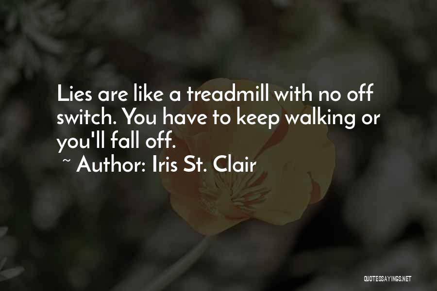 St Clair Quotes By Iris St. Clair