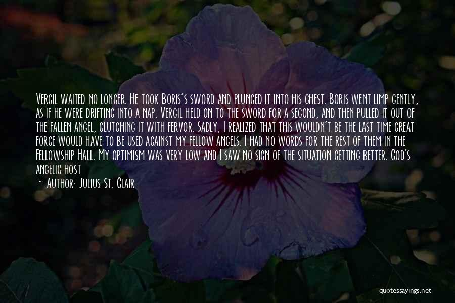 St Clair Quotes By Julius St. Clair