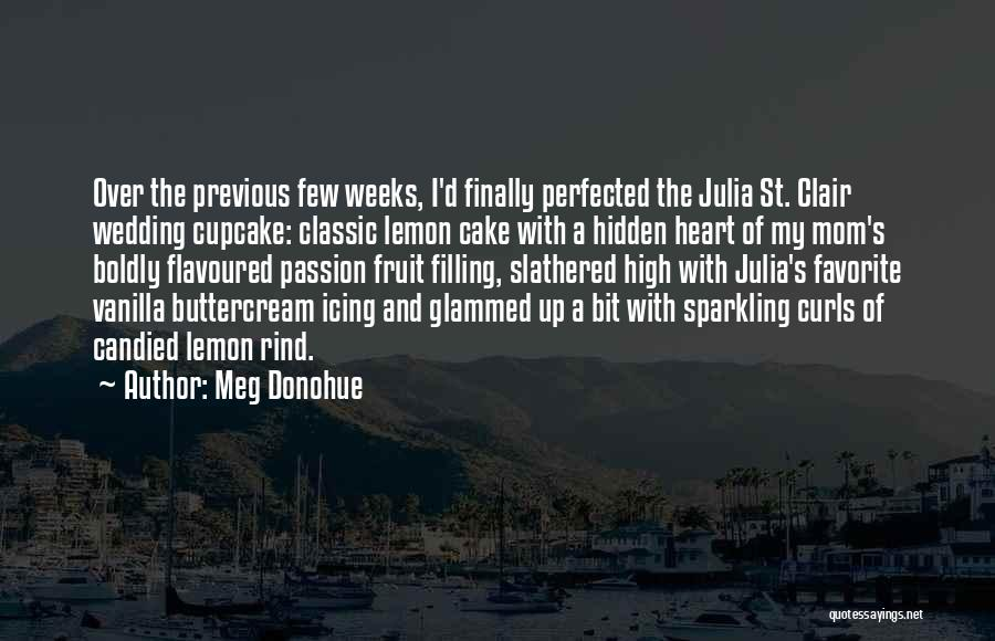 St Clair Quotes By Meg Donohue