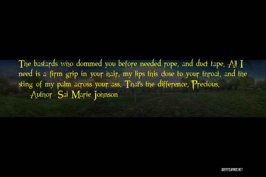 St Clair Quotes By Sai Marie Johnson