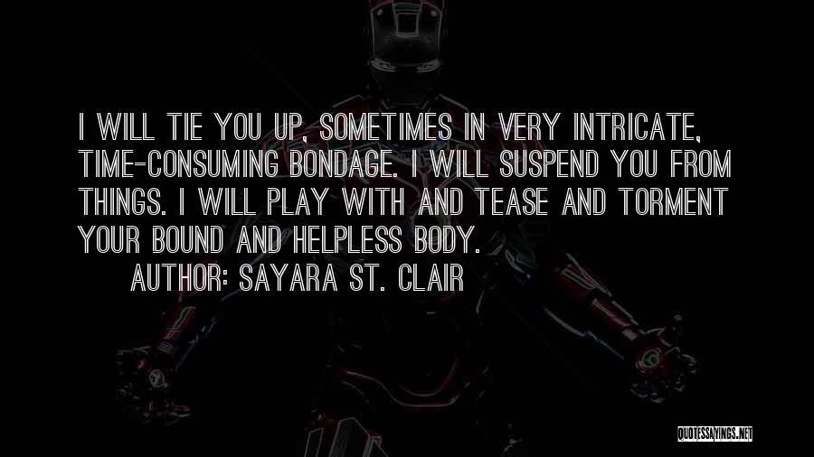 St Clair Quotes By Sayara St. Clair