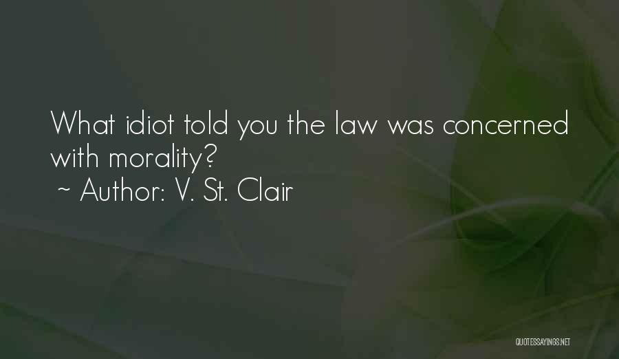St Clair Quotes By V. St. Clair