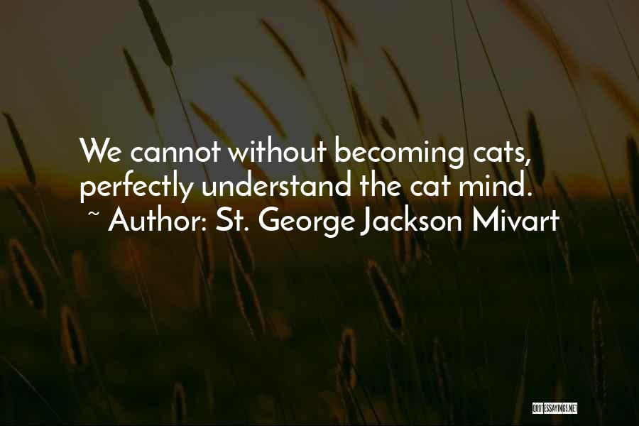 St. George Jackson Mivart Quotes 2043409