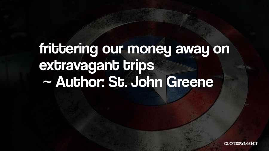 St. John Greene Quotes 718686