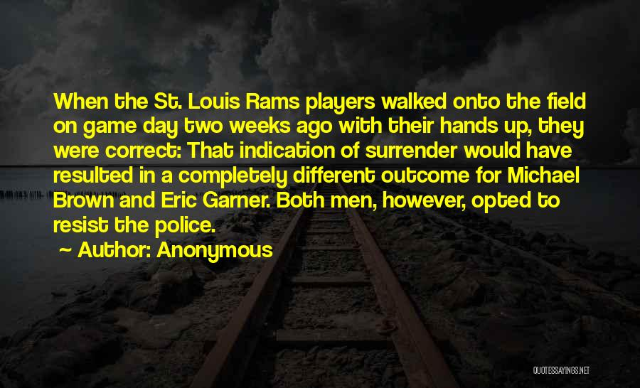 St Louis Rams Quotes By Anonymous