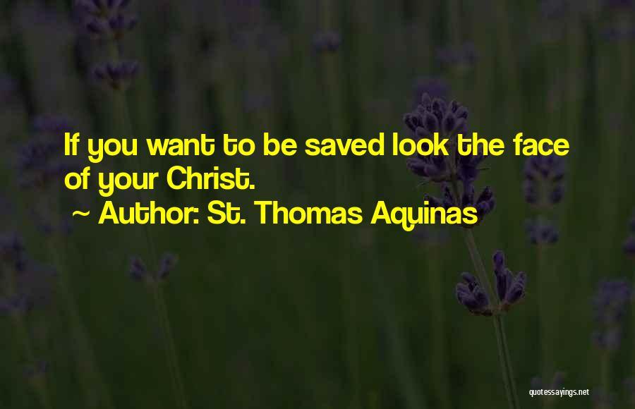 St. Thomas Aquinas Famous Quotes & Sayings