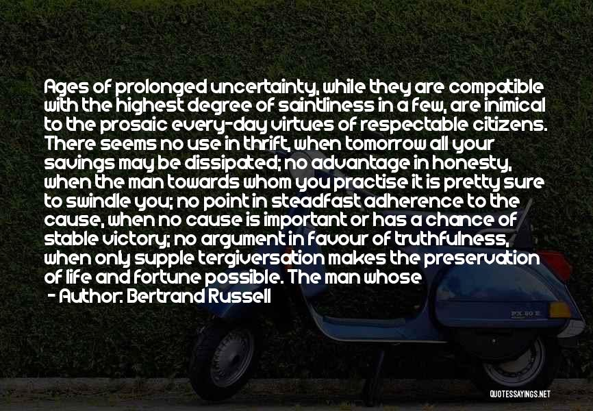Stable Life Quotes By Bertrand Russell