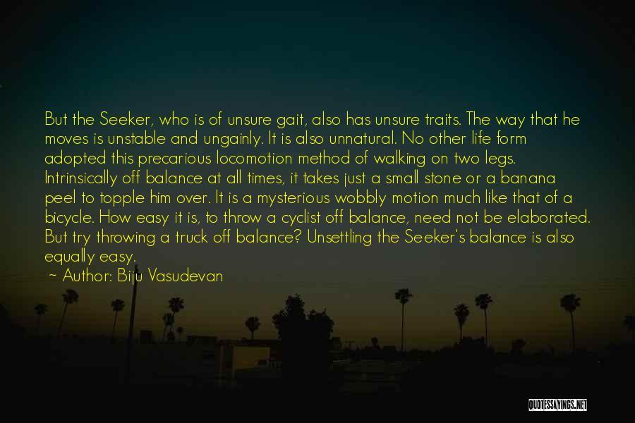 Stable Life Quotes By Biju Vasudevan