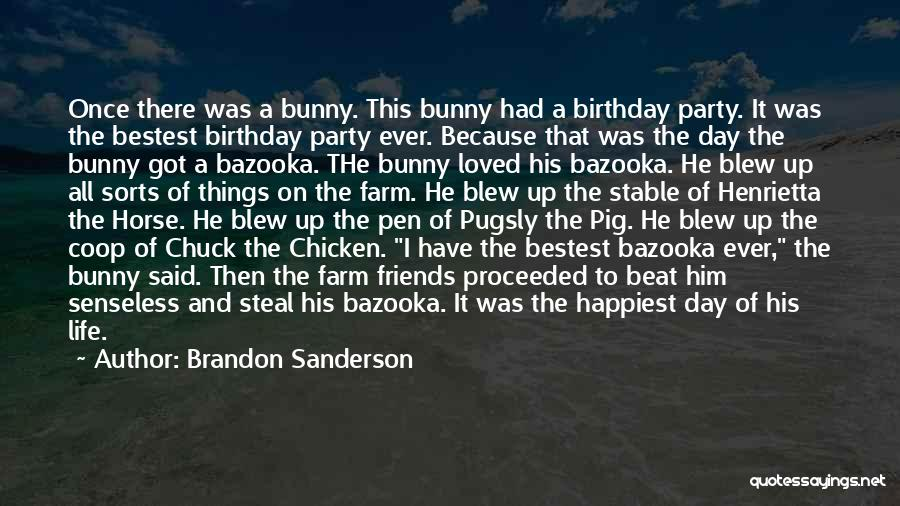 Stable Life Quotes By Brandon Sanderson