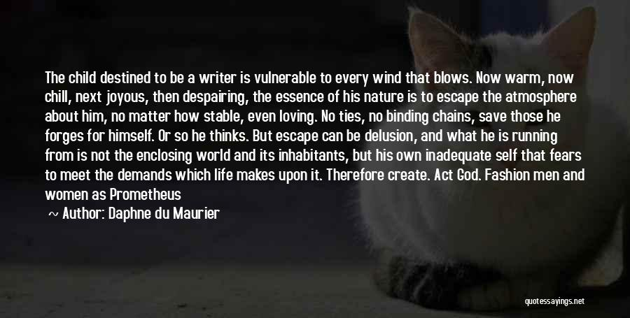 Stable Life Quotes By Daphne Du Maurier
