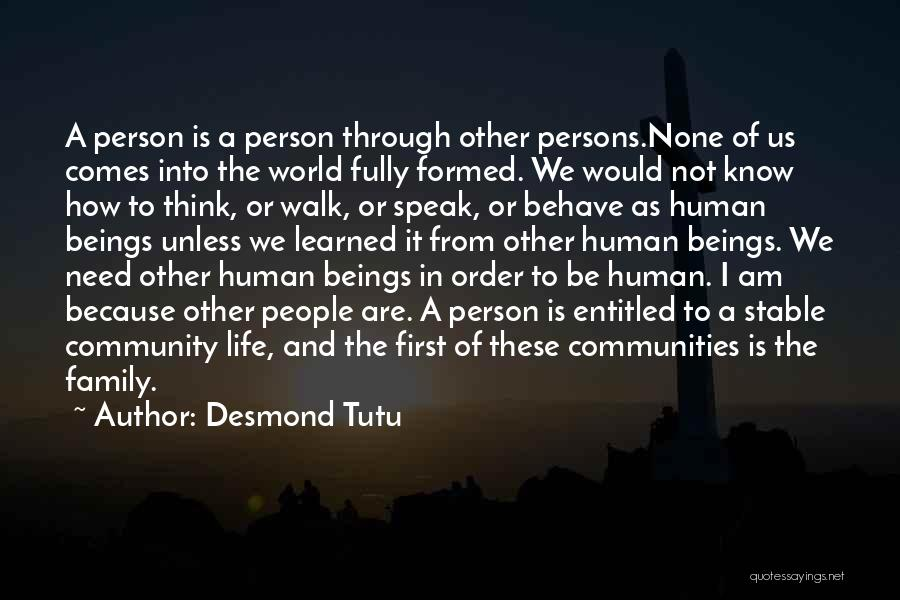 Stable Life Quotes By Desmond Tutu