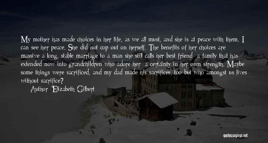 Stable Life Quotes By Elizabeth Gilbert