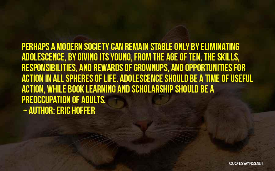 Stable Life Quotes By Eric Hoffer