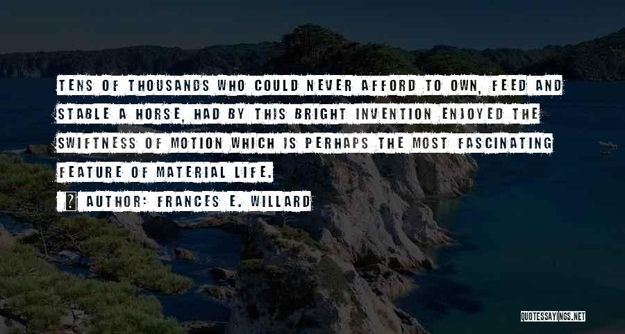 Stable Life Quotes By Frances E. Willard