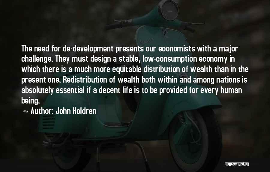 Stable Life Quotes By John Holdren