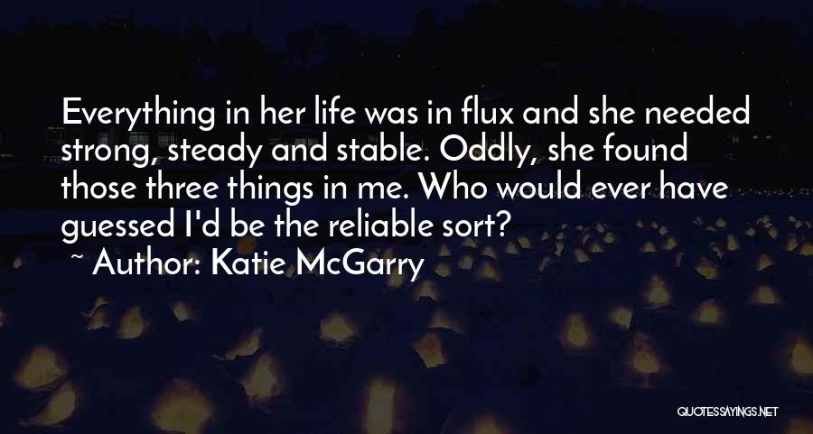 Stable Life Quotes By Katie McGarry