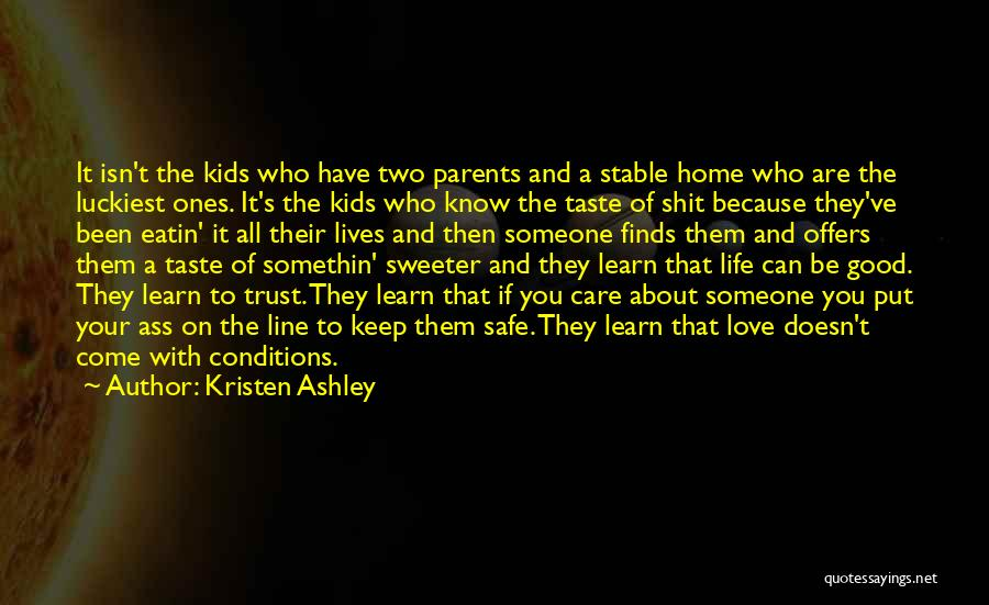 Stable Life Quotes By Kristen Ashley