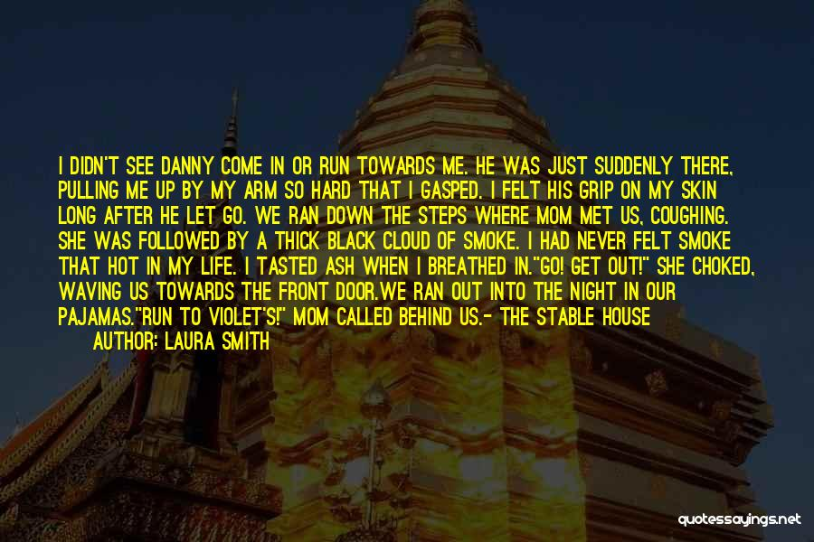 Stable Life Quotes By Laura Smith