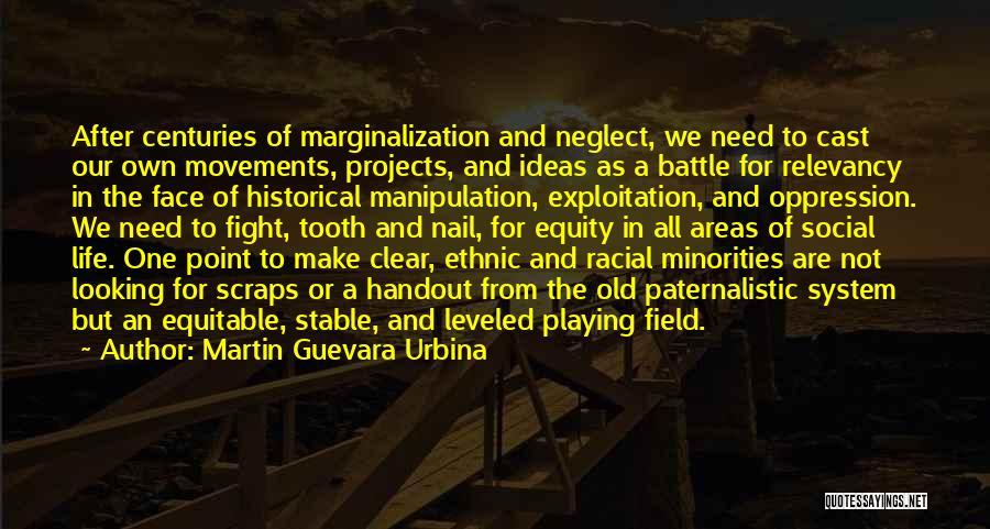 Stable Life Quotes By Martin Guevara Urbina