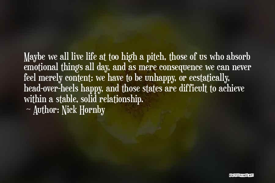 Stable Life Quotes By Nick Hornby