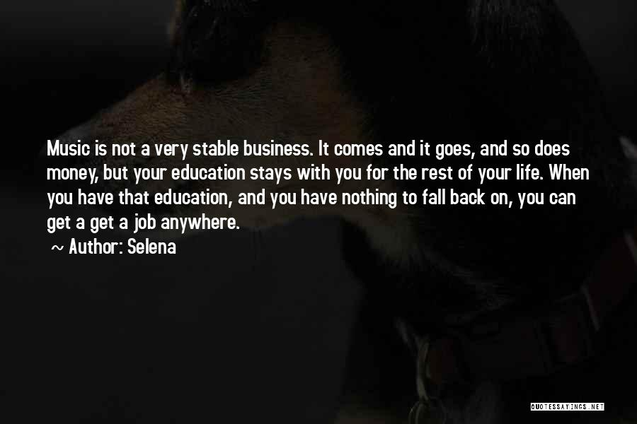 Stable Life Quotes By Selena