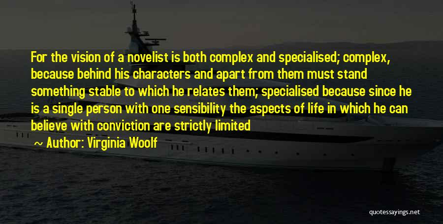 Stable Life Quotes By Virginia Woolf