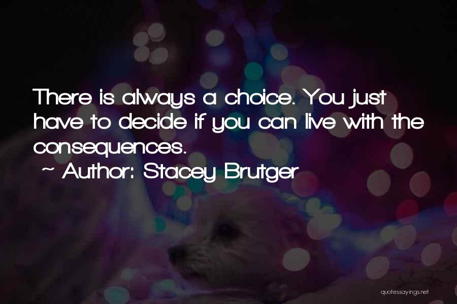 Stacey Brutger Quotes 2122823