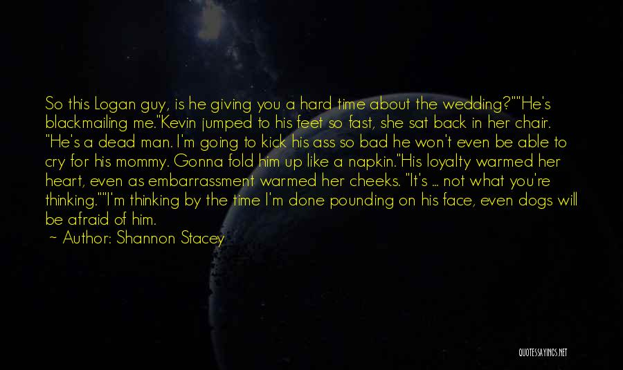 Stacey Logan Quotes By Shannon Stacey