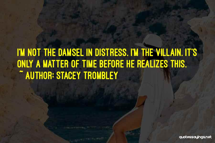 Stacey Trombley Quotes 513520
