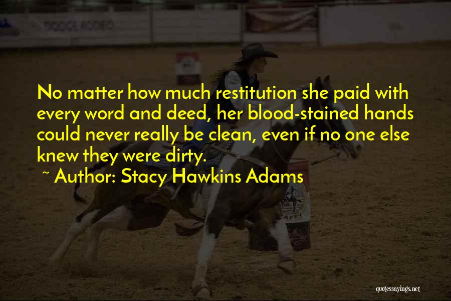 Stacy Hawkins Adams Quotes 1554472